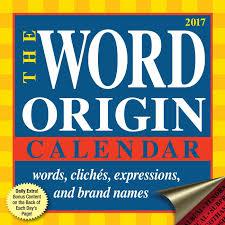 word origin 2017 day to day calendar gregory mcnamee