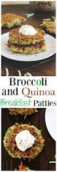 But First Breakfast 18 Recipes That Will Make Your Mornings by Broccoli And Quinoa Breakfast Patties Neuroticmommy
