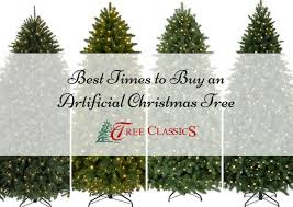 black friday christmas tree best times to buy an artificial christmas tree tree classics blog