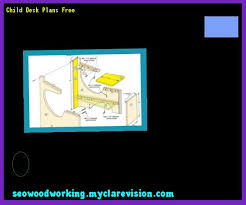 child desk plans free wooden childrens desk plans 153237 woodworking plans and projects