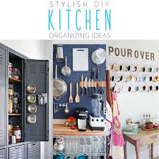 kitchen organizing ideas stylish diy kitchen organizing ideas the cottage market