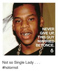 Single Ladies Memes - 25 best memes about singles ladies singles ladies memes