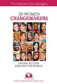 Women S | 20 women changemakers the women s eye magazine radio show