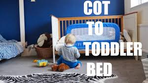 when to convert crib into toddler bed cot to toddler bed youtube