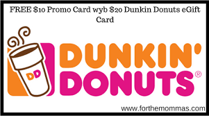 free e gift cards free 10 promo card wyb 20 dunkin donuts egift card