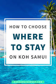 where to stay on koh samui the best beach by beach guide