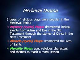 theatre the ages the middle ages were the