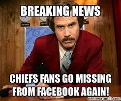 Chiefs Memes - 22 meme internet breaking news chiefs fans go missing from facebook