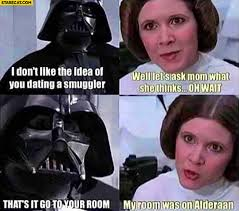 Leia Meme - princess leia darth vader i don t like the idea of you dating a