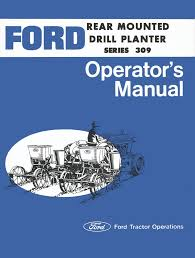 ford rear mounted drill planters series 309 manual