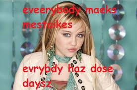 Hannah Montana Memes - its ok hannah montana imgur
