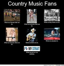 Country Music Memes - country music meme 28 images i really hate country music