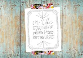 free printable coloring page give me jesus the creative