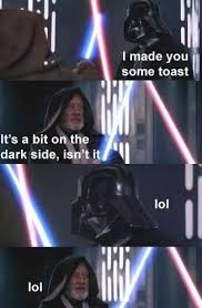 dark side toast memes and comics
