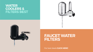 faucet water filters water coolers u0026 filters best sellers youtube