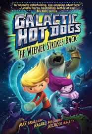 galactic dogs 2 book by max brallier maguire