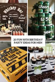 ideas for men 20 50th birthday party ideas for men shelterness