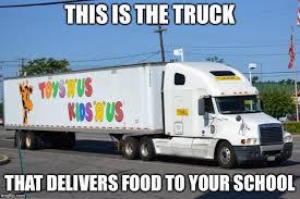 Truck Memes - toys r us truck memes imgflip