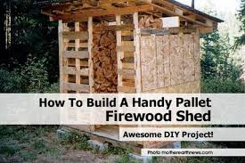 Diy Firewood Storage Shed Plans by Pallet Shed Motherearthnews Com Jpg