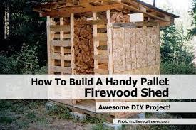 Diy Firewood Storage Shed Plans by Pallet Shed Motherearthnews Com Jpg