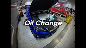 lexus isf reliability oil change on my lexus isf youtube