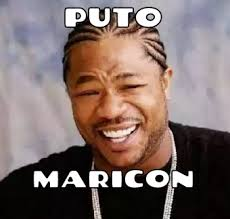 Maricon Meme - puto maricon memes en quebolu