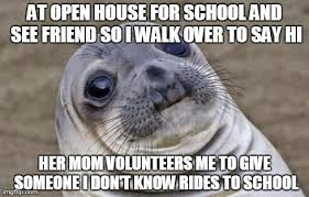 Open House Meme - it would have been rude to say no imgflip