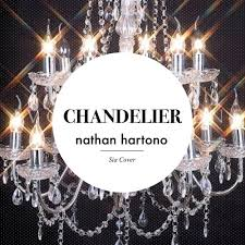 Download Chandelier By Sia Chandelier Sia Cover By Nathan Hartono Free Listening On