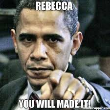 Rebecca Meme Images - rebecca you will made it meme pissed off obama 31538 page 5
