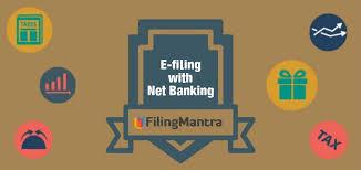 e filing e filing income tax return through net banking filing mantra