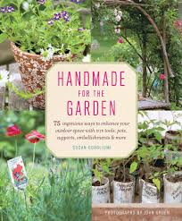Garden Art Projects Handmade For The Garden 75 Ingenious Ways To Enhance Your Outdoor
