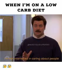 Dieting Meme - when i m on a low carb diet arunkwheni not interested in caring