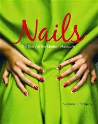 nails the story of the modern manicure book review nailed it