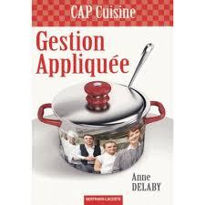 sciences appliqu s cap cuisine gestion appliquée cap cuisine livre cap bep cultura