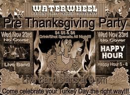 pre thanksgiving water wheel saloon restaurant live