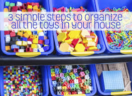 how to organize toys 3 simple steps to organize all the toys in your house clean