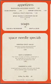 Kitchen Table Wisdom The Space Needle Restaurant Menus Whats On The Menu