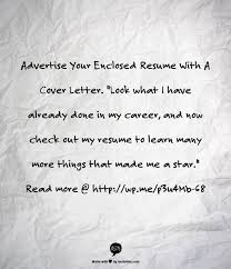 Cover Letter Enclosure Resume 73 Best Cover Letter Tips U0026 Examples Images On Pinterest Cover