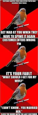 Retail Robin Meme - retail robin is probably my new favorite meme imgur funnies
