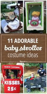 Unique Family Halloween Costume Ideas With Baby by Best 25 Stroller Halloween Costumes Ideas On Pinterest Stroller