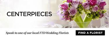 Flower Centerpieces For Wedding Flower Centerpieces And Wedding Arrangements Ftd