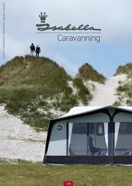 Isabella Awnings Uk Isabella Caravaning Brochure 2018 Uk By Isabella A S Issuu