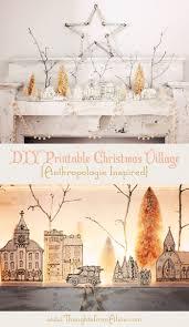 Christmas Village Sets Diy Printable Christmas Village Anthropologie Inspired