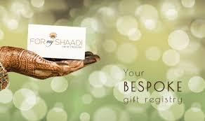 my gift registry india s wedding gift registry for my shaadi wedding