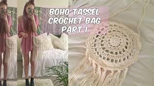 boho crochet diy boho tassel crochet bag part 1