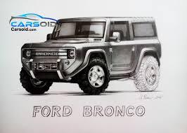 concept bronco 2017 2017 ford bronco fans art are you ready car reviews u0026 news
