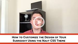 customize your subreddit design with naut part 1 installation