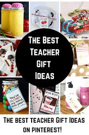 the best teacher gifts teacher appreciation gifts holiday gifts