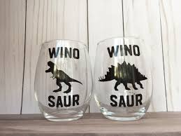 Wino To Decorate Our Home Set Wino Saur Wine Glasses With Sayings Wine Glasses Funny