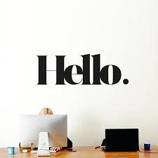 Home Decor Buy Online Hello Wall Message More Than A Wall Decal Quote Buy Online